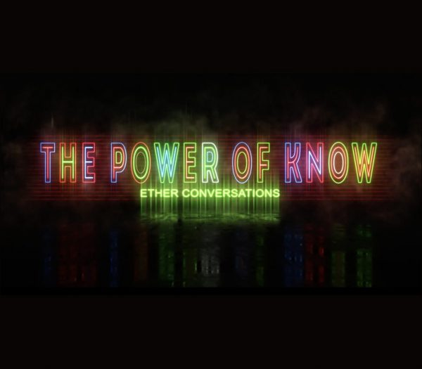 The Power of Know Ether Conversations Title Thumb